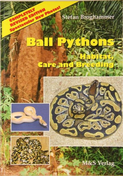 Ball Pythons. Habitate, Care and Breeding, S.Broghammer